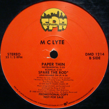 mc lyte paper thin Mc lyte - paper thin (album version) lyrics when you say you love me, it doesn't matter it goes to my head as just chit chatter you may take this egostistical or.