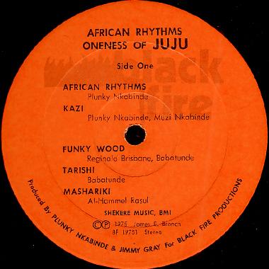 ONENESS OF JUJU / AFRICAN RHYTHMS                                     [BF 19751]