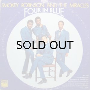 画像1: SMOKEY ROBINSON & THE MIRACLES / FOUR IN BLUE (1)