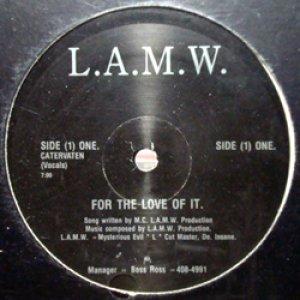 画像1: L.A.M.W. / FOR THE LOVE OF IT. (1)