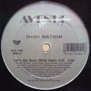 画像1: O.G. NATION / LET'S GET BUCK (WILD) (1)