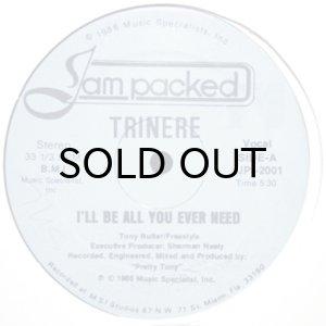 画像1: TRINERE / I'LL BE ALL YOU EVER NEED (1)