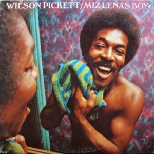 画像1: WILSON PICKETT / MIZ LENA'S BOY (1)