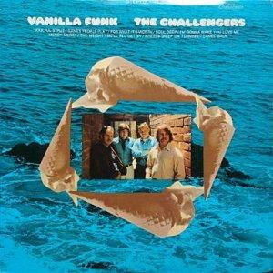 画像1: THE CHALLENGERS / VANILLA FUNK (1)