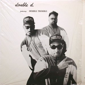 画像1: DOUBLE D. feat. DOUBLE TROUBLE / HYPED MUSIC (1)