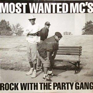 画像1: MOST WANTED MC'S / ROCK WITH THE PARTY GANG (1)