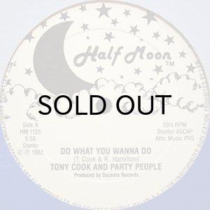 画像1: TONY COOK AND PARTY PEOPLE / DO WHAT YOU WANNA DO (1)