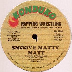 画像1: SMOOVE MATTY MATT / RAPPING WRESTLING (1)
