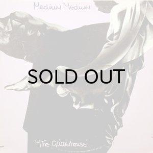 画像1: MEDIUM MEDIUM / THE GLITTERHOUSE (1)