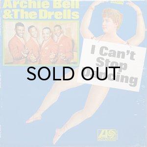 画像1: ARCHIE BELL & THE DRELLS / I CAN'T STOP DANCING (LP) (1)