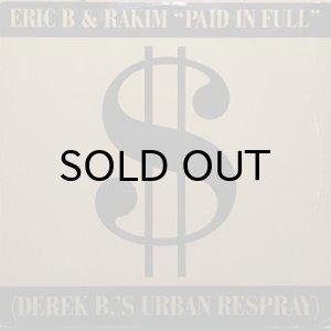画像1: ERIC B. & RAKIM / PAID IN FULL (DEREK B.'S URBAN RESPRAY) (1)