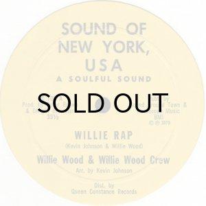 画像1: WILLIE WOOD & WILLIE WOOD CREW / WILLIE RAP (1)