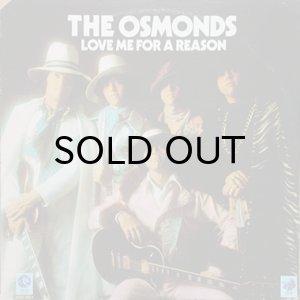 画像1: THE OSMONDS / LOVE ME FOR A REASON (1)