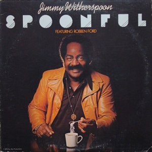 画像1: JIMMY WITHERSPOON feat. ROBBEN FORD / SPOONFUL (1)