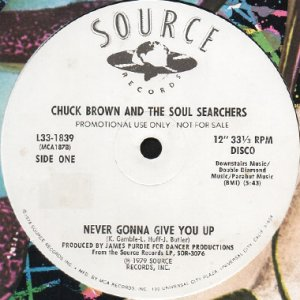 画像1: CHUCK BROWN & THE SOUL SEARCHERS / NEVER GONNA GIVE YOU UP (12) (1)