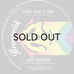 画像1: GENE CHANDLER / THERE WAS A TIME (45's) (1)