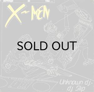 画像1: THE X-MEN (THE UNKNOWN D.J. & D.J. SLIP) / REVENGE OF THE X-MEN (1)