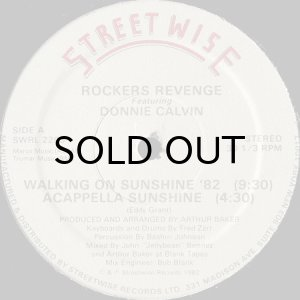 画像1: ROCKERS REVENGE feat. DONNIE CALVIN / WALKING ON SUNSHINE '82 (1)