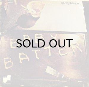 画像1: HARVEY MANDEL / BABY BATTER (1)