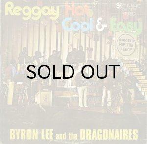 画像1: BYRON LEE AND THE DRAGONAIRES / REGGAY HOT COOL & EASY (1)