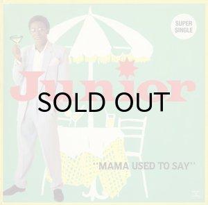 画像1: JUNIOR / MAMA USED TO SAY (12) (1)