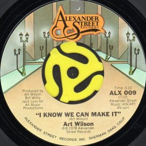 画像1: ART WILSON / I KNOW WE CAN MAKE IT b/w UNBELIEVABLE (45's) (1)