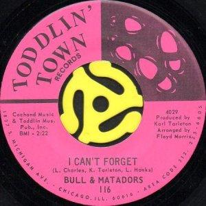 画像1: BULL & MATADORS / I CAN'T FORGET b/w MOVE WITH THE GROOVE (45's) (1)