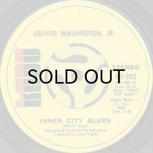 画像1: GROVER WASHINGTON, JR. / INNER CITY BLUES b/w AIN'T NO SUNSHINE (45's) (1)