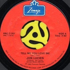画像1: JON LUCIEN / TELL ME YOU LOVE ME b/w HOW 'BOUT TONIGHT (45's) (1)