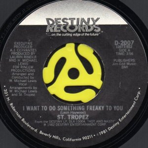 画像1: ST. TROPEZ / I WANT TO DO SOMETHING FREAKY TO YOU (45's) (1)