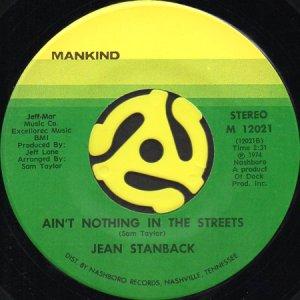 画像1: JEAN STANBACK / AIN'T NOTHING IN THE STREETS (45's) (1)