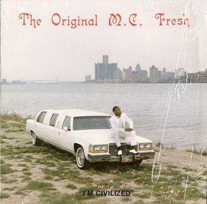 画像1: THE ORIGINAL M.C. FRESH / I'M CIVILIZED (1)