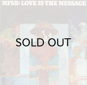画像1: MFSB / LOVE IS THE MESSAGE (LP) (1)