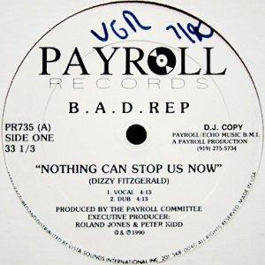 画像1: B.A.D. REP / NOTHING CAN STOP US NOW (1)