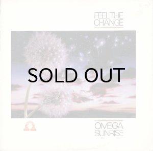 画像1: OMEGA SUNRISE / FEEL THE CHANGE (1)