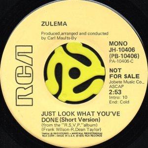 画像1: ZULEMA / JUST LOOK WHAT YOU'VE DONE (45's) (PROMO) (1)