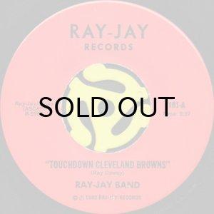 画像1: RAY-JAY BAND / TOUCHDOWN CLEVELAND BROWNS (45's) (1)