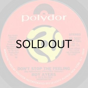 画像1: ROY AYERS / DON'T STOP THE FEELING b/w DON'T HIDE YOUR LOVE (45's) (1)
