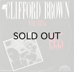 画像1: CLIFFORD BROWN / CLIFFORD BROWN WITH STRINGS (1)