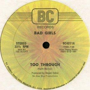 画像1: BAD GIRLS / TOO THROUGH (12) (1)