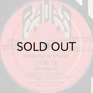 画像1: KEY-MATIC / BREAKIN' IN SPACE b/w RUNAWAY (1)