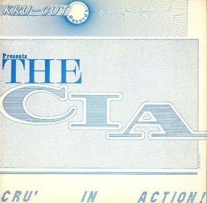 画像1: THE C.I.A. / CRU' IN ACTION! (1)