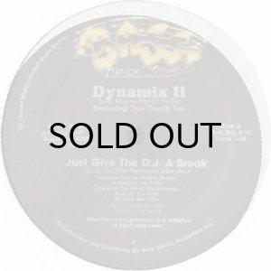 画像1: DYNAMIX II / JUST GIVE THE D.J. A BREAK (SEALED) (1)
