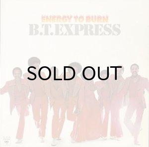 画像1: B.T. EXPRESS / ENERGY TO BURN (LP) (1)
