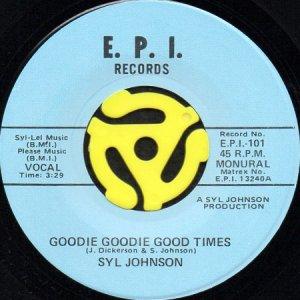 画像1: SYL JOHNSON / GOODIE GOODIE GOOD TIMES b/w LOVE BABY (45's) (1)