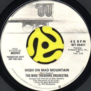 画像1: THE MIKE THEODORE ORCHESTRA / HIGH ON MAD MOUNTAIN (45's) (WHITE PROMO) (1)
