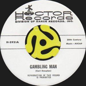 画像1: HOCTOR BAND / GAMBLING MAN b/w WILLIE & THE HAND JIVE (45's) (1)