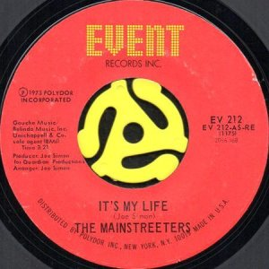 画像1: THE MAINSTREETERS / IT'S MY LIFE b/w RIVER'S EDGE (45's) (1)