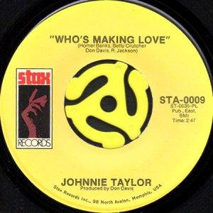 画像1: JOHNNIE TAYLOR / WHO'S MAKING LOVE (45's) (1)