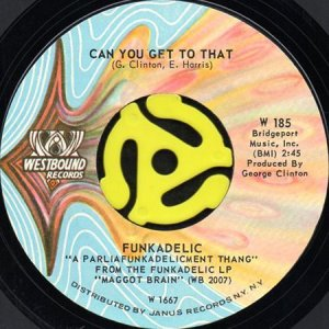 画像1: FUNKADELIC / CAN YOU GET TO THAT b/w BACK IN OUR MINDS (45's) (1)